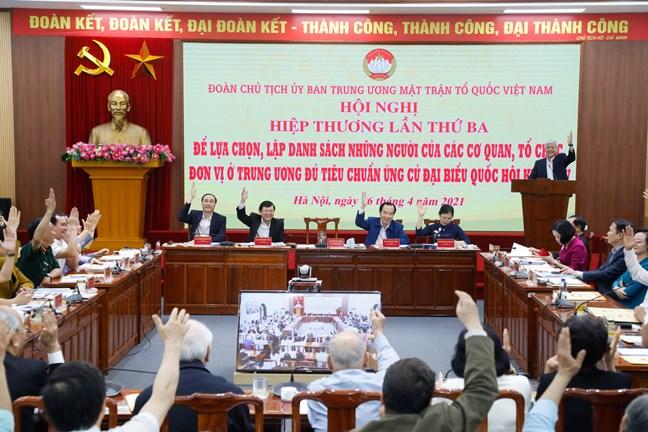 Hội nghị Đoàn Chủ tịch UBTƯ MTTQ Việt Nam, đại biểu tham dự đã biểu quyết thông qua danh sách 205 người ứng cử đại biểu Quốc hội khóa XV ở Trung ương