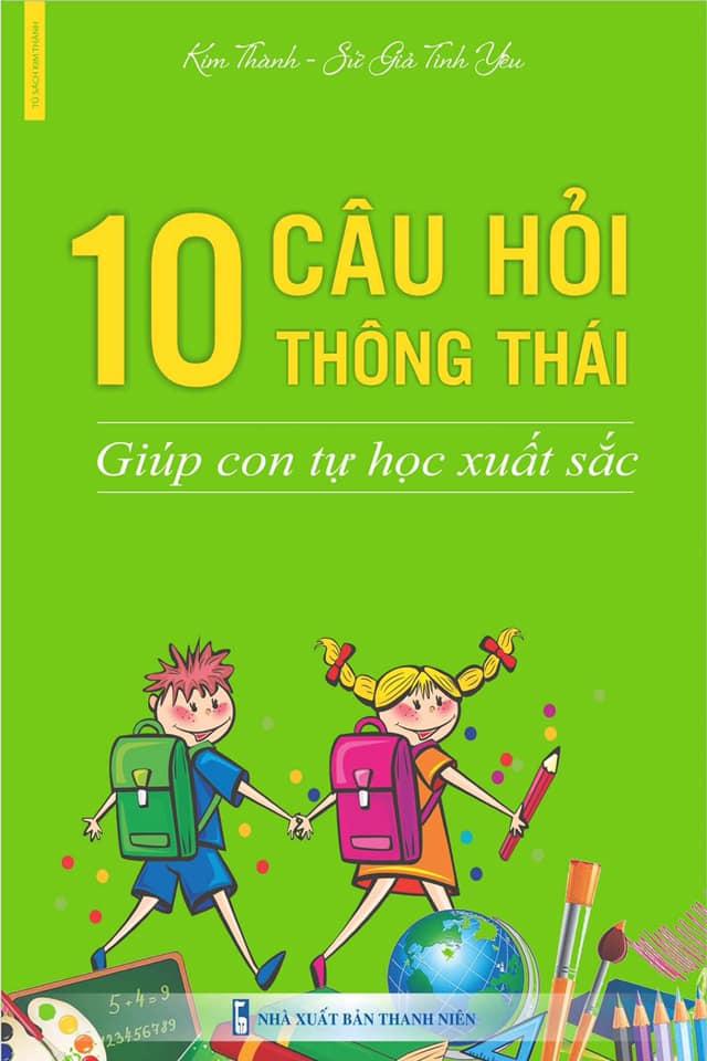 """Cuốn sách """"10 câu hỏi"""