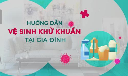 Video Bộ Y tế hướng dẫn vệ sinh, khử khuẩn tại gia đình phòng dịch Covid-19 - Ảnh 1.