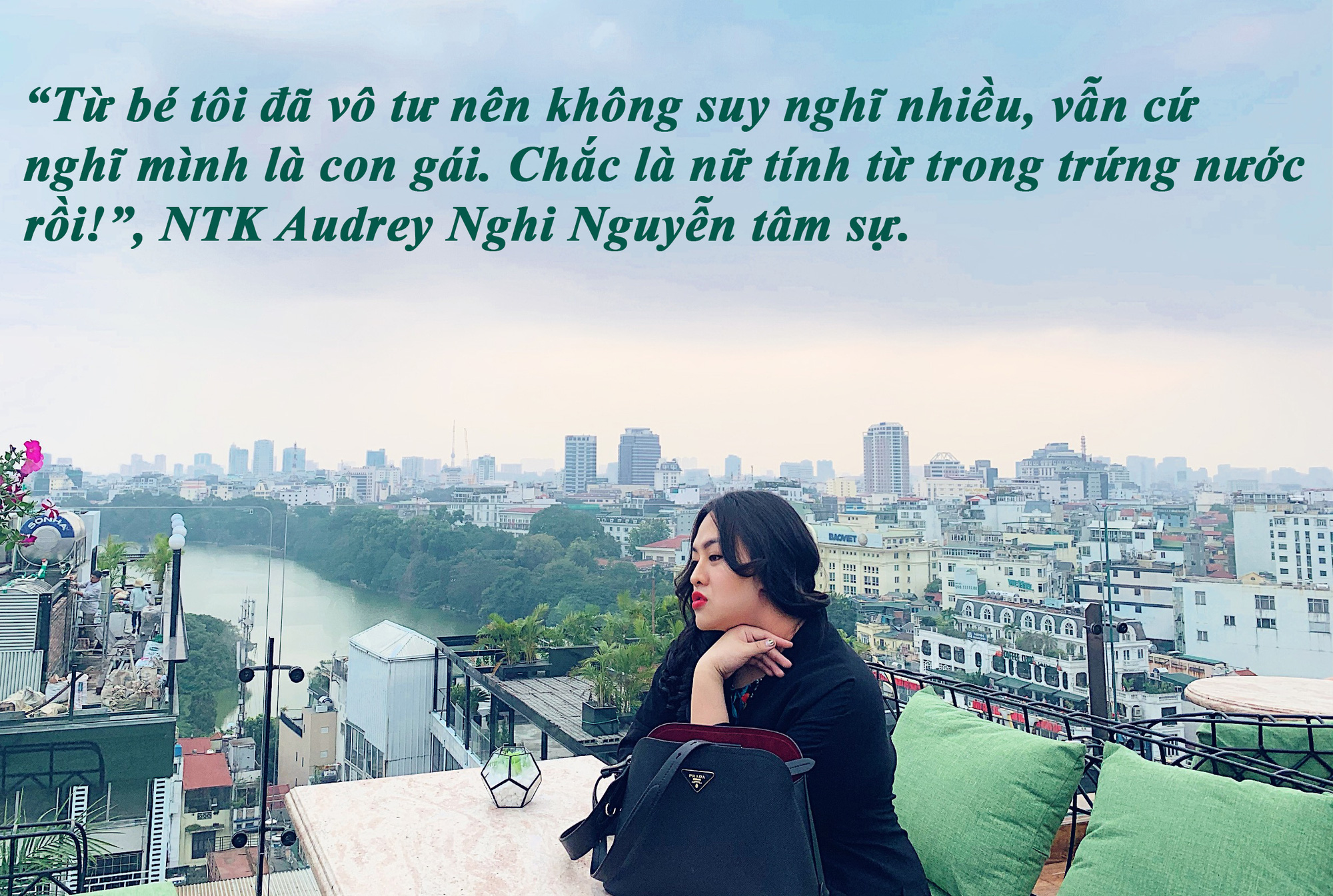 NTK Audrey Nghi Nguyễn: Chờ đón phiên bản hoàn hảo của mình - Ảnh 3.