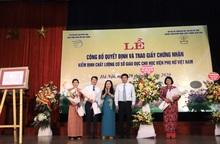 Học viện Phụ nữ Việt Nam nhận Giấy Chứng nhận kiểm định chất lượng giáo dục