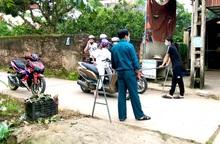 Hưng Yên: Phong tỏa 1 thôn hơn 600 người sau khi phát hiện 2 vợ chồng dương tính SARS-CoV-2