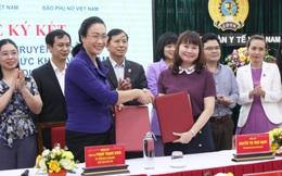 Công đoàn Y tế Việt Nam và Báo Phụ nữ Việt Nam ký kết chương trình phối hợp truyền thông