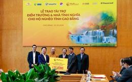 5 tỷ đồng xây điểm trường và nhà tình nghĩa cho người nghèo tỉnh Cao Bằng