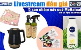 11h30 ngày 20/11: Livestream đấu giá 5 sản phẩm gây quỹ Mottainai 2020