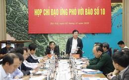 Phó Thủ tướng: Sơ tán dân đến nơi an toàn trước bão số 10