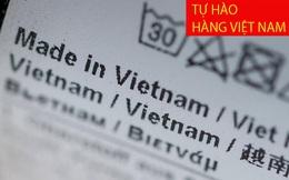 """Vẫn chưa rõ """"Made in Vietnam"""" là gì?"""