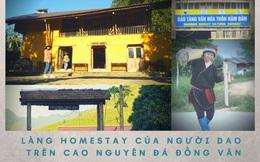 Làng Homestay của người Dao trên Cao nguyên đá Đồng Văn