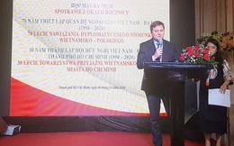 Ghi dấu quan hệ ngoại giao Việt Nam - Ba Lan