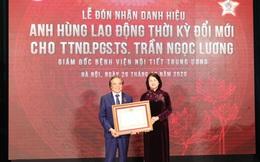 Giám đốc BV Nội tiết TƯ được trao danh hiệu Anh hùng Lao động thời kỳ đổi mới