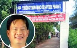 Bắt tạm giam thầy giáo ở Kiên Giang về hành vi giao cấu với nữ sinh lớp 9