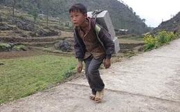 Hạnh phúc mỉm cười với cậu bé 12 tuổi cõng gạch thuê 2.000 đồng/viên nuôi gia đình ở Hà Giang