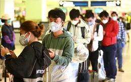 """Chống dịch Covid-19: """"Bao ngoài, nới trong"""" với thành viên tổ bay, chuyên gia, lưu học sinh vào Việt Nam"""
