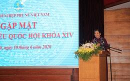 Thành công của Nhóm nữ ĐBQH luôn có sự đồng hành của Hội LHPN Việt Nam