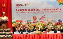 Đại hội cổ đông thường niên HDBank 2020: Tăng trưởng bền vững, an toàn hoạt động