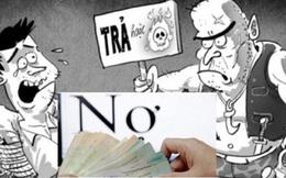 """Quốc hội """"chốt"""" quy định cấm kinh doanh dịch vụ đòi nợ"""