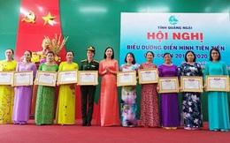 Hội LHPN Quảng Ngãi: Tuyên dương 20 tập thể và 49 cá nhân trong phong trào thi đua yêu nước
