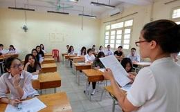 Kỳ thi tốt nghiệp THPT năm 2020 sẽ diễn ra từ 9 đến 10/8