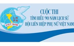 Kết quả tuần thứ mười Cuộc thi tìm hiểu 90 năm lịch sử Hội Liên hiệp Phụ nữ Việt Nam