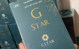 Điều tra sản phẩm Viên bổ thảo mộc G Star có dấu hiệu hàng giả, chứa chất gây ung thư