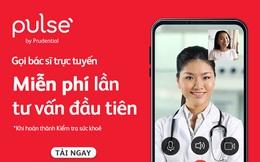 Gọi bác sĩ trực tuyến miễn phí để kiểm tra sức khỏe mùa dịch