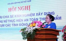 Phụ nữ Đông Nam bộ có nhiều mô hình truyền thông hay về an toàn thực phẩm