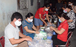 Ấm lòng những suất ăn đêm gửi các lực lượng chống dịch Covid-19 ở Đà Nẵng