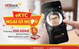 Giao dịch online, nhận nhiều ưu đãi từ HDBank