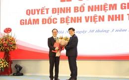 Bệnh viện Nhi Trung ương có Giám đốc mới