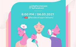 #SheForVietnam - Tiếp nguồn cảm hứng cho phụ nữ Việt thời đại số