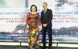 Pháp trao Huân chương Sĩ quan Công trạng quốc gia cho PGS.TS Nguyễn Thị Ngọc Dung