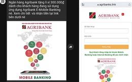 """Agribank cảnh báo các hình thức lừa đảo gửi tin nhắn 'lì xì đầu năm"""""""