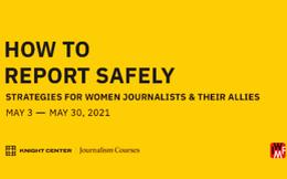 Cơ hội cho các nhà báo nữ lĩnh hội kỹ năng an toàn khi tác nghiệp
