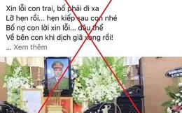Thông tin thiếu tá công an tử vong khi chống dịch tại Bắc Giang là sai sự thật