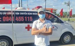 Chàng trai Quảng Bình lái xe cứu thương lên Bắc Giang chống dịch tiếp tục vào hỗ trợ TPHCM