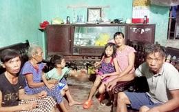 Xoay xở mọi cách vẫn không đủ ăn cho gia đình 6 nhân khẩu