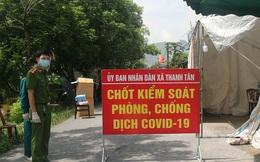 Dịch Covid-19 phức tạp, Hà Nam thiết lập vùng cách ly 3 khu vực dân cư