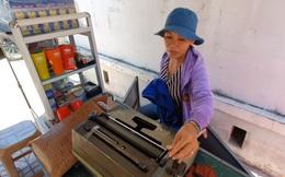 Người phụ nữ đánh máy chữ cuối cùng ở phố biển Nha Trang