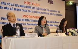 Việt Nam là một trong những nước có tốc độ già hóa dân số nhanh nhất thế giới