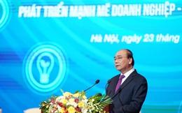 Thủ tướng: Doanh nghiệp là động lực quan trọng nhất trong phát triển kinh tế