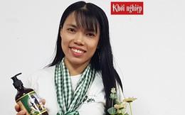 Cô gái khuyết tật sản xuất mỹ phẩm từ thiên nhiên giúp phụ nữ trẻ hóa