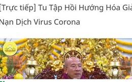 """Chùa Ba Vàng tổ chức """"tu tập hồi hướng hóa giải"""" nạn dịch cúm virus Corona, Quảng Ninh ra thông báo chính thức"""
