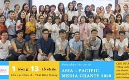 Đại diện duy nhất của Việt Nam góp mặt cùng 12 tổ chức trong khu vực Châu Á - Thái Bình Dương nhận tài trợ của Asia - Pacific Media Grants 2020
