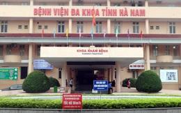 Cách ly 12 cán bộ, nhân viên y tế Bệnh viện Đa khoa tỉnh Hà Nam