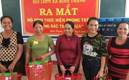 Những việc làm thiết thực hạn chế rác thải nhựa của phụ nữ Quảng Ngãi
