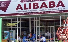 Bộ Công an điều tra các dự án của công ty địa ốc Alibaba tại Đồng Nai