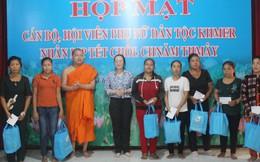 Hội LHPN TP.HCM chúc Tết Chôl Chnăm Thmây phụ nữ dân tộc Khmer