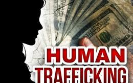 20 triệu người bị buôn bán với nguồn lợi phi pháp 150 tỷ USD