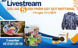 Đón xem livestream đấu giá 5 sản phẩm hấp dẫn gây quỹ Mottainai vào 11h00 ngày 1/11