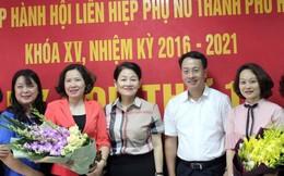 Hội LHPN TP Hà Nội có tân Chủ tịch